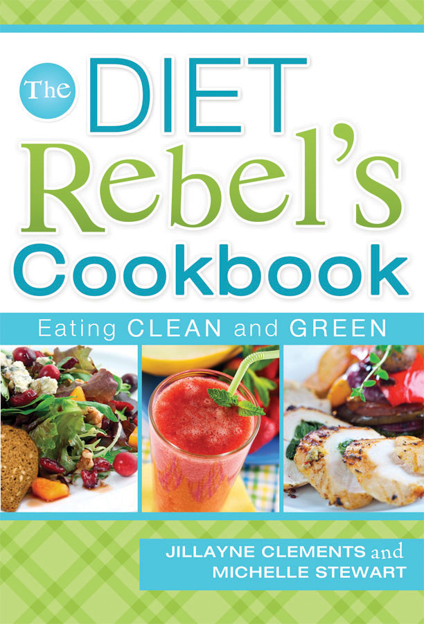 CF - Paperback - Diet Rebel's Cookbook, The: Eating Clean and Green  【在庫限りあと2点】