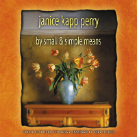 RL - CD - Janice Kapp Perry - By Small & Simple Means 【在庫限りあと1点】
